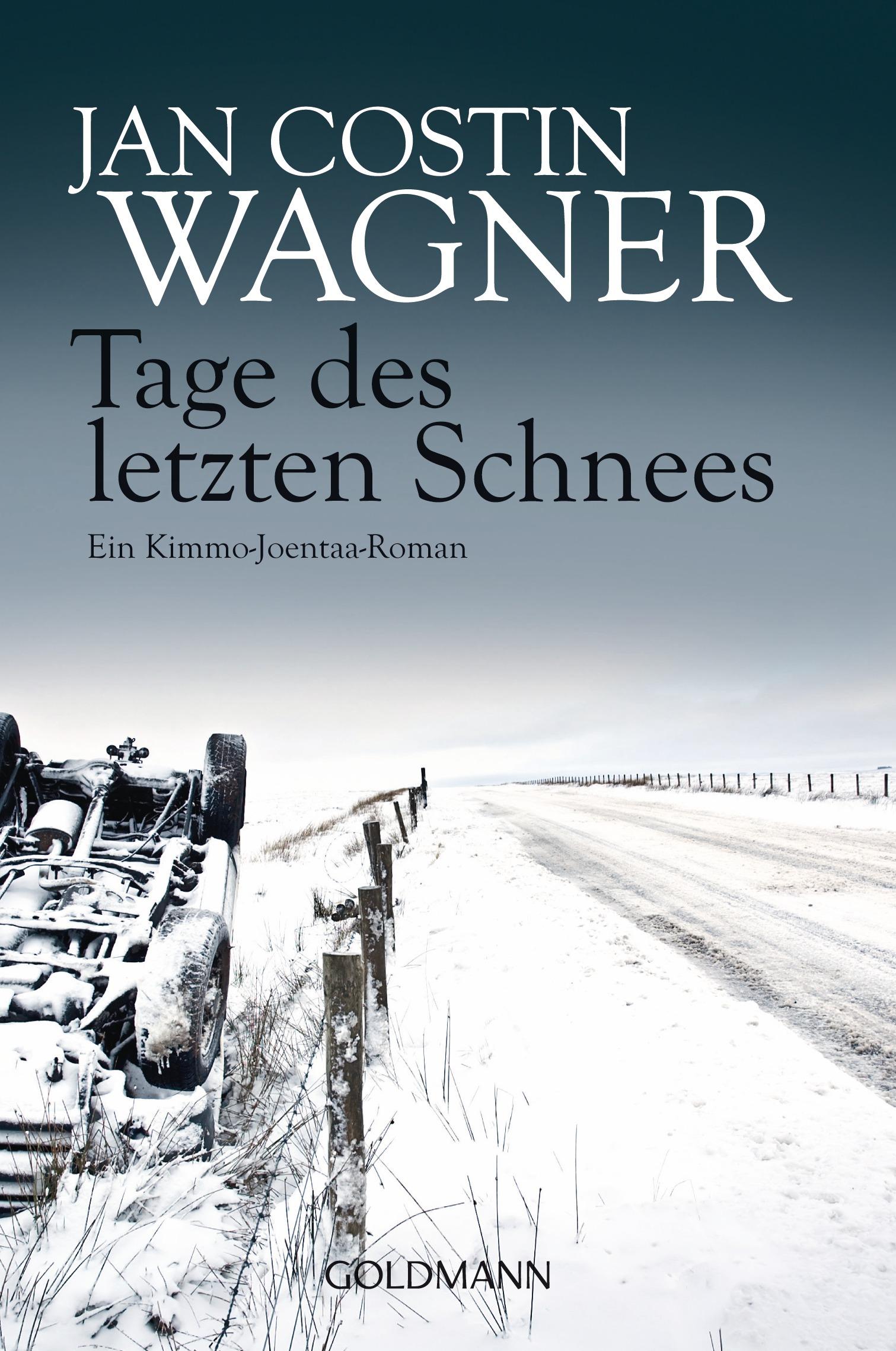 Tage des letzten Schnees - Jan Costin Wagner