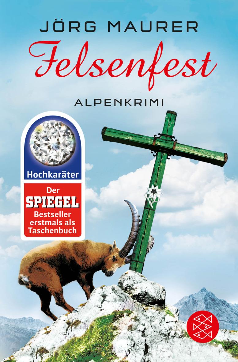 Felsenfest: Alpenkrimi - Jörg Maurer [Taschenbuch]