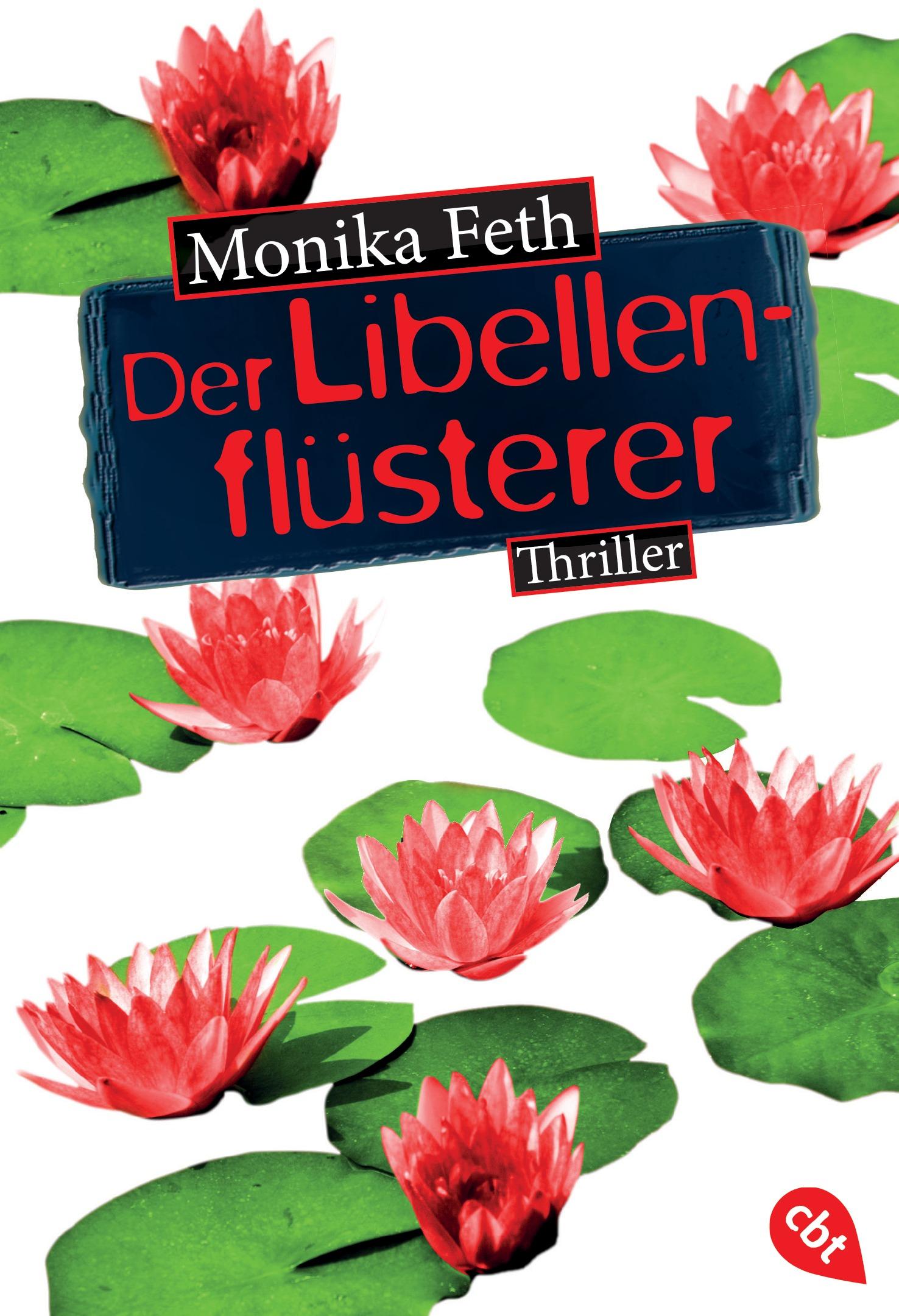 Der Libellenflüsterer - Feth, Monika