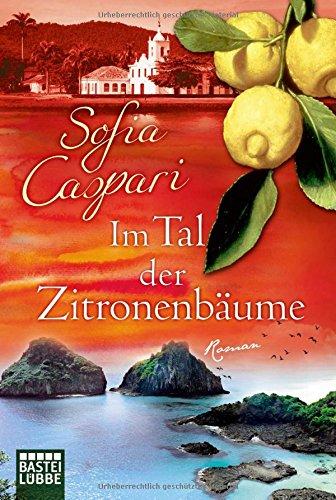 Im Tal der Zitronenbäume - Sofia Caspari