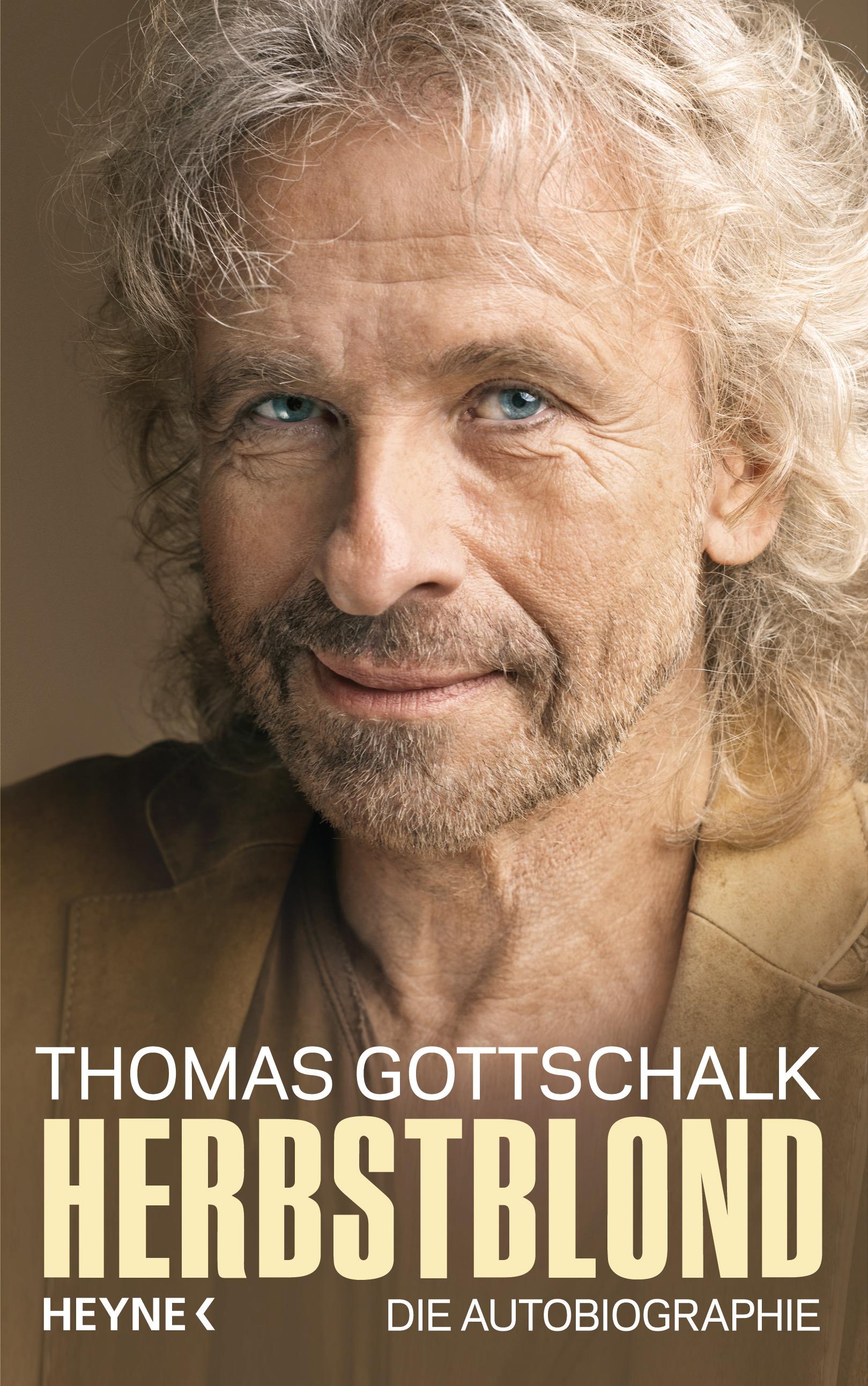 Herbstblond: Die Autobiografie - Gottschalk, Thomas