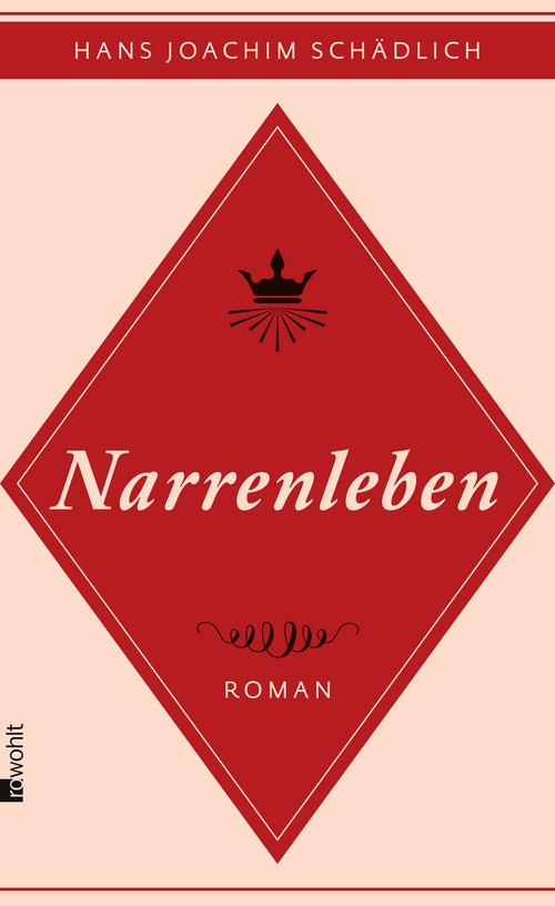 Narrenleben - Hans Joachim Schädlich