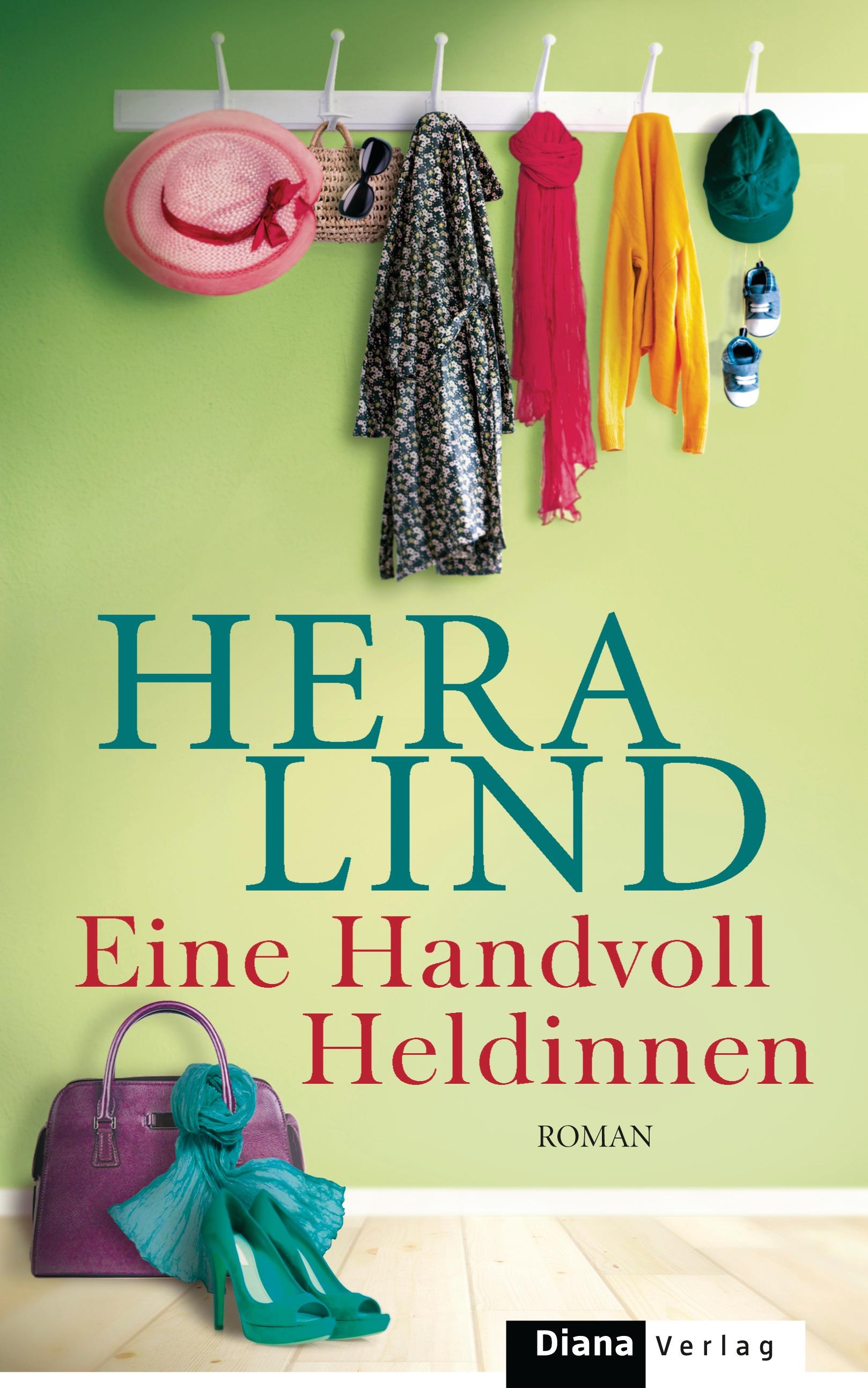 Eine Handvoll Heldinnen - Hera Lind