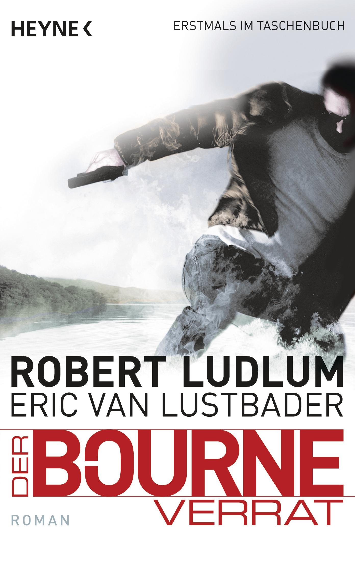 Jason Bourne: Band 10 - Der Bourne Verrat - Robert Ludlum