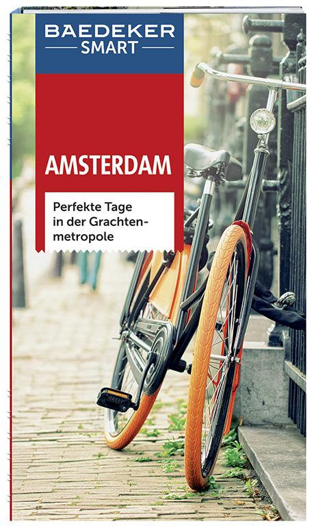 Baedeker SMART Reiseführer: Amsterdam - Perfekte Tage in der Grachtenmetropole - Anneke Bokern [2. Auflage 2015]