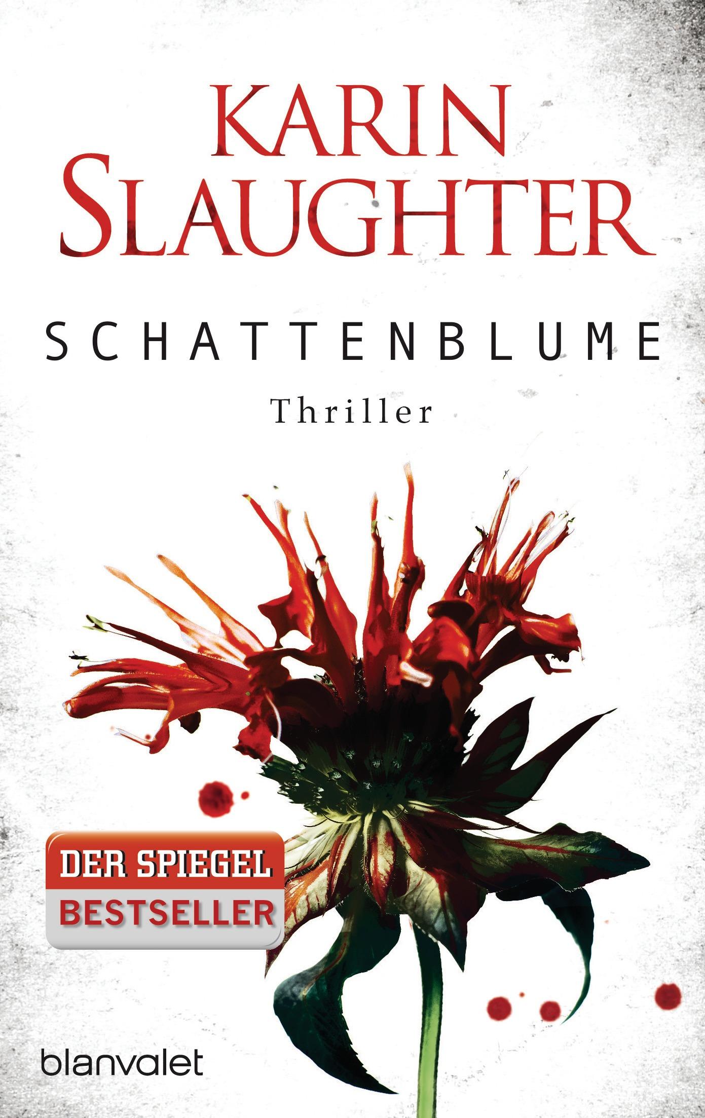 Schattenblume - Grant-County-Serie 4 - Karin Slaughter