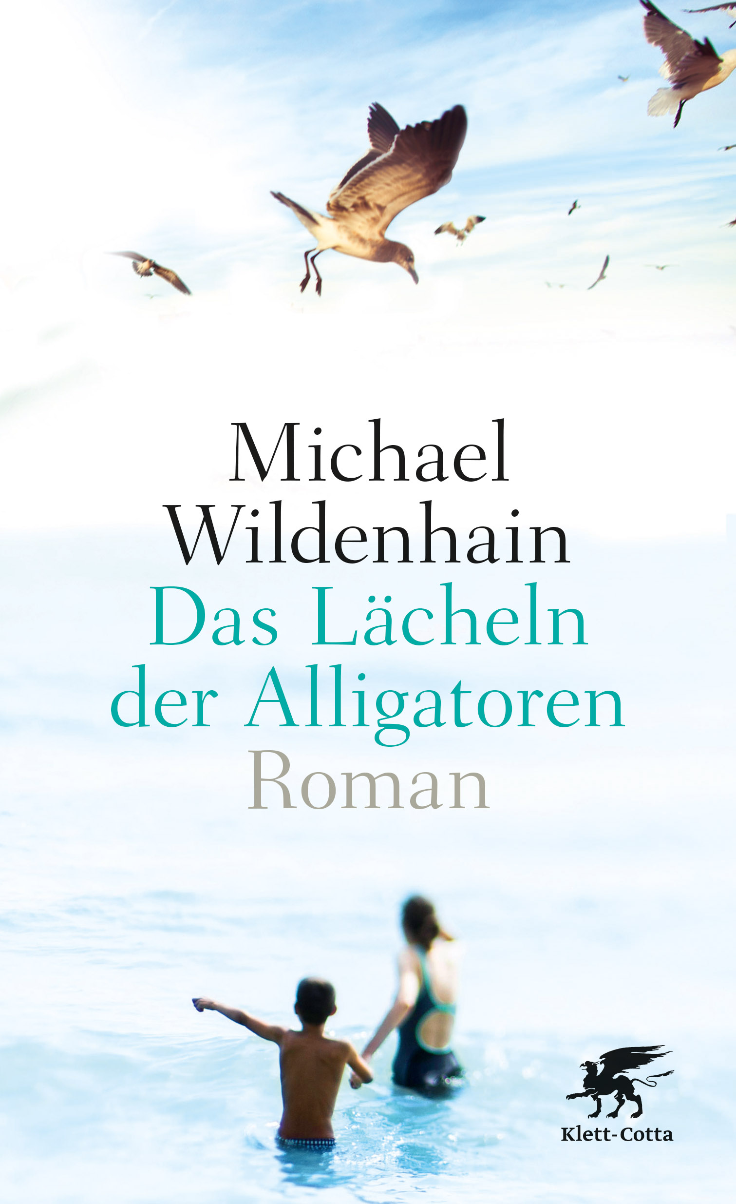 Das Lächeln der Alligatoren - Michael Wildenhain