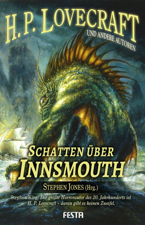 Schatten über Innsmouth: Neue Erzählungen - H.P. Lovecraft et al.
