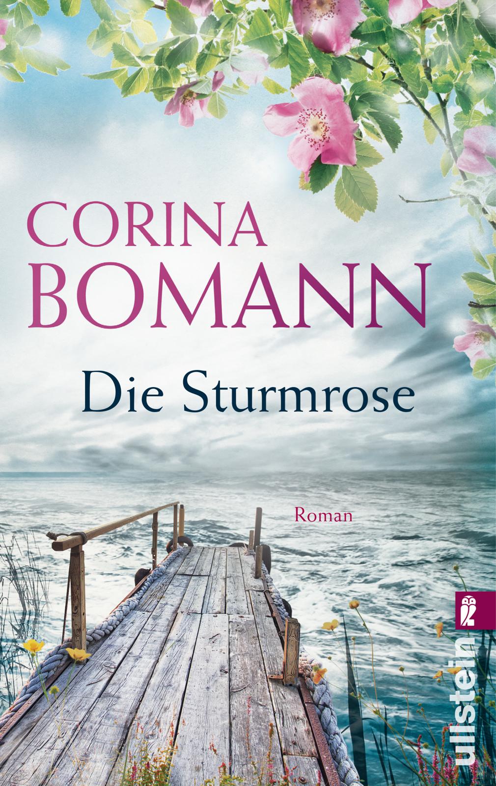 Die Sturmrose - Corina Bomann