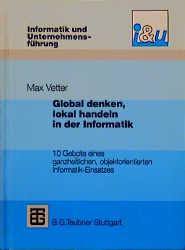 Global denken, lokal handeln in der Informatik:...