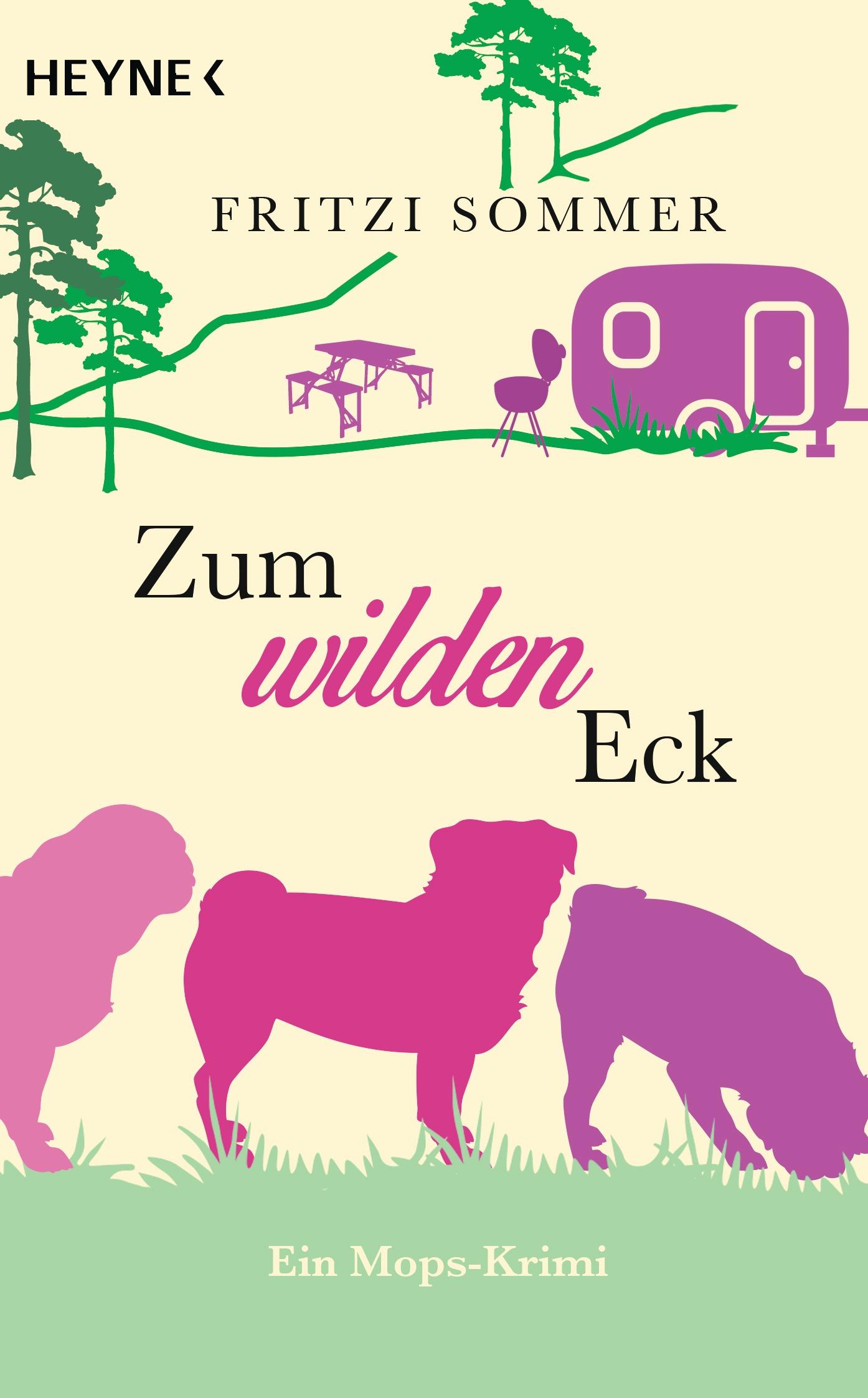 Zum wilden Eck: Ein Mops-Krimi - Sommer, Fritzi