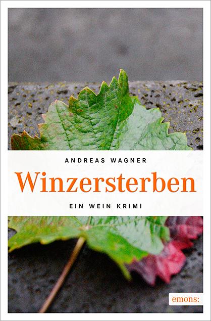 Winzersterben - Andreas Wagner
