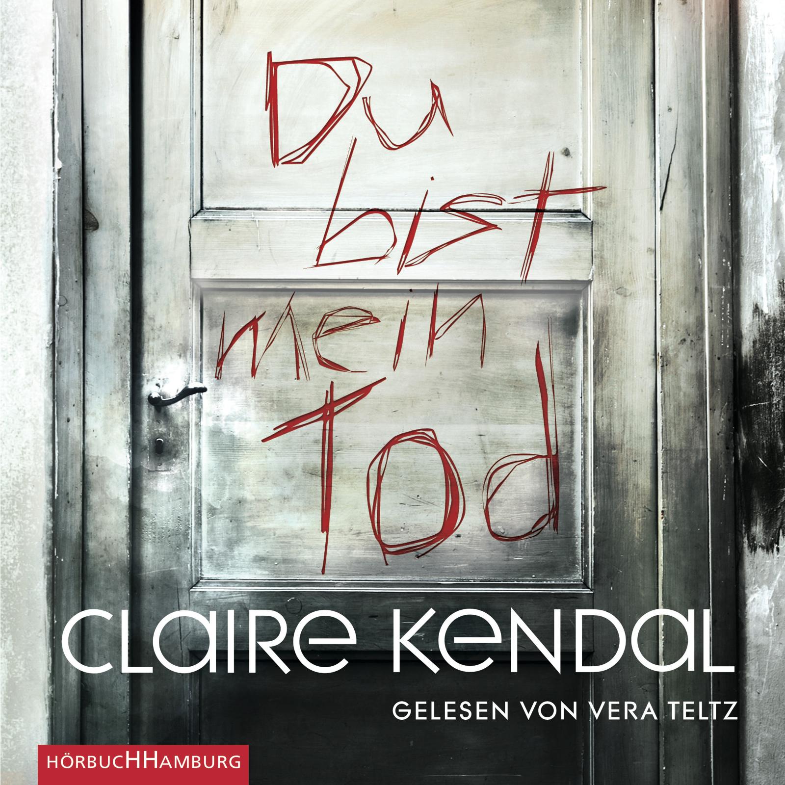 Du bist mein Tod - Claire Kendal [5 Audio CDs]
