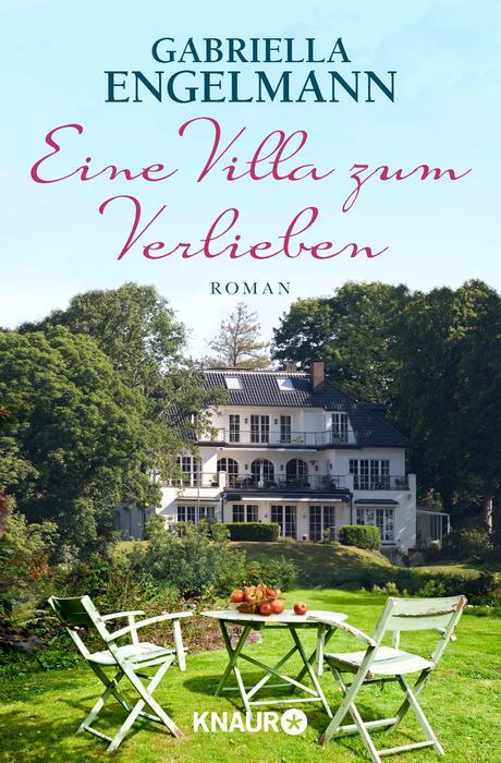 Eine Villa zum Verlieben - Gabriella Engelmann [Taschenbuch]