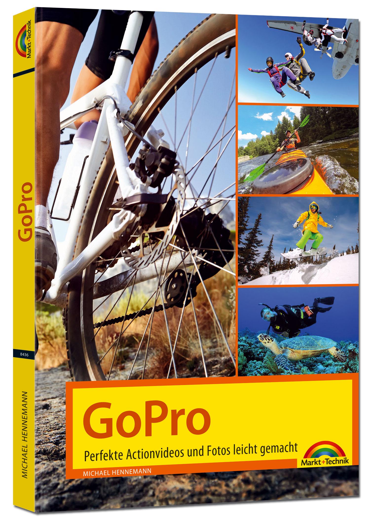 GoPro - perfekte Action Videos und Fotos leicht gemacht - Michael Hennemann