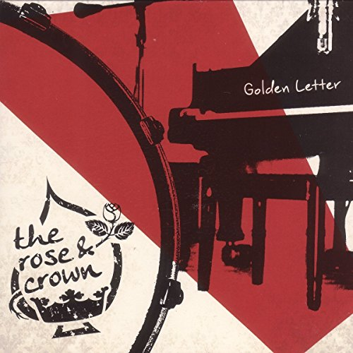 The Rose and Crown - Golden Letter