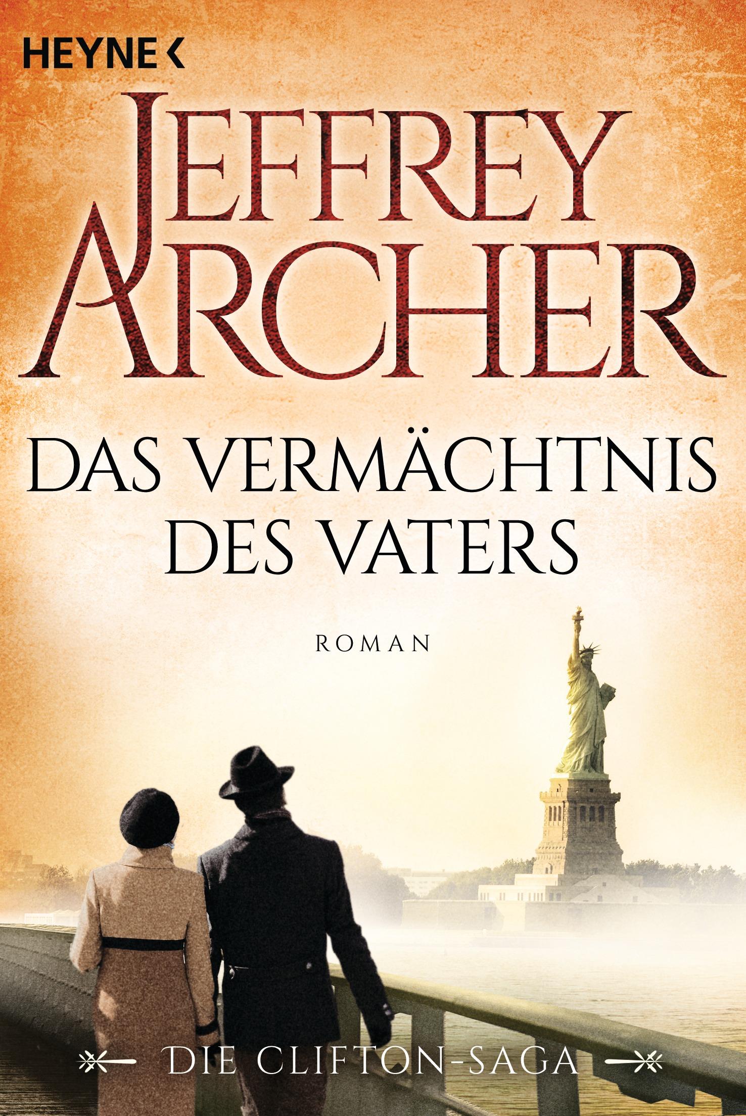 Das Vermächtnis des Vaters: Die Clifton Saga 2 - Jeffrey Archer