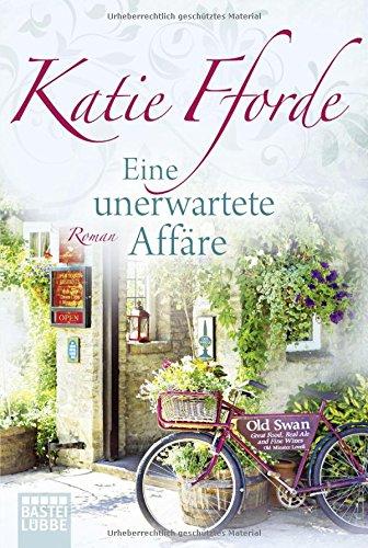 Eine unerwartete Affäre - Katie Fforde