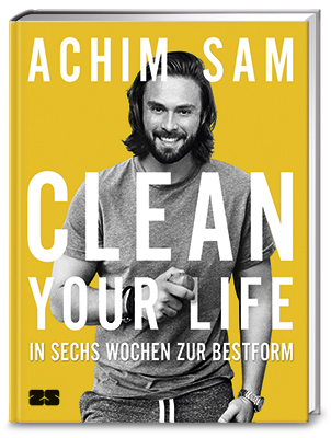 Clean your life - Achim Sam