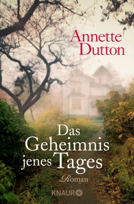 Das Geheimnis jenes Tages - Annette Dutton