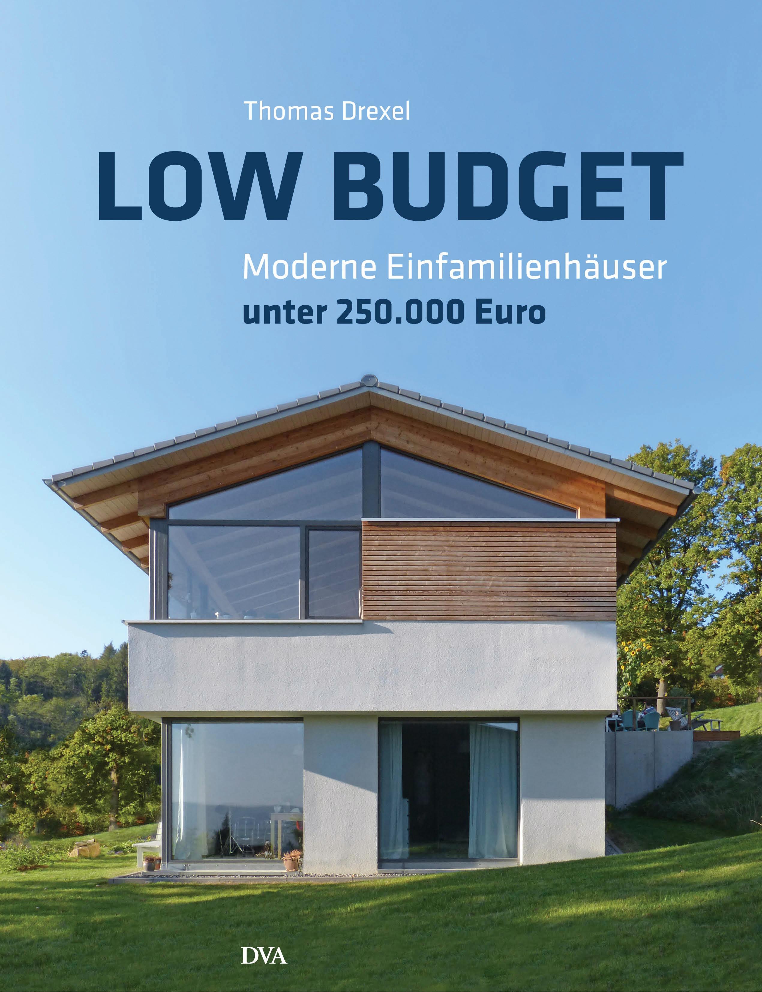 Low Budget: Moderne Einfamilienhäuser unter 250...