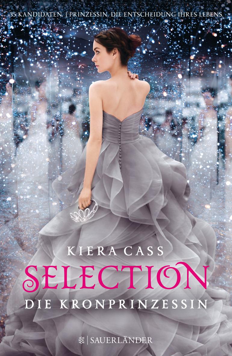 Selection - Die Kronprinzessin - Kiera Cass
