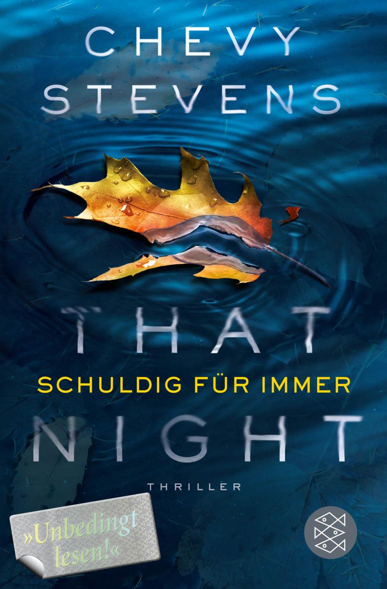 That Night - Schuldig für immer - Chevy Stevens