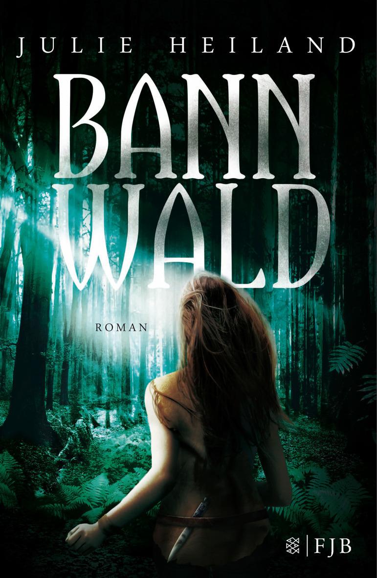 Bannwald - Julie Heiland