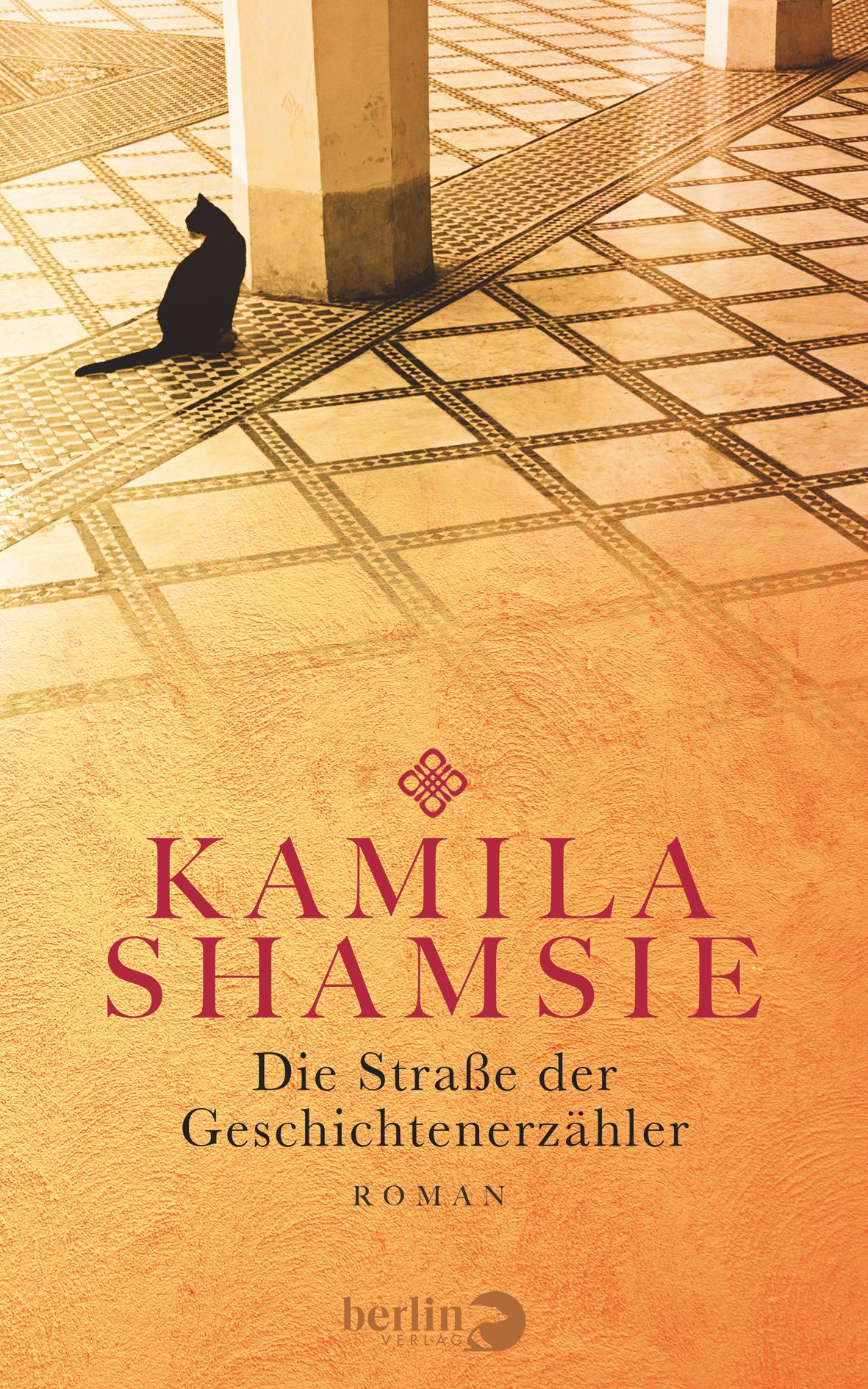 Die Straße der Geschichtenerzähler - Kamila Shamsie