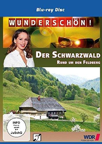 Wunderschön! Der Schwarzwald - Rund um den Feldberg