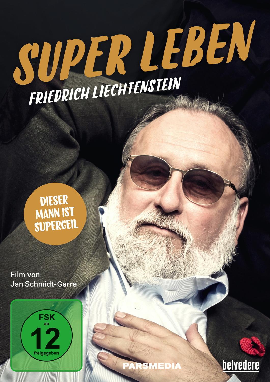 Friedrich Liechtenstein - Super Leben