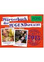 PONS Wörterbuch der Jugendsprache 2015: Das Original [Taschenbuch]