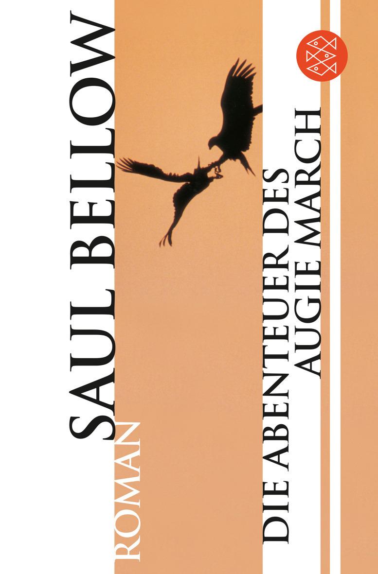 Die Abenteuer des Augie March - Saul Bellow