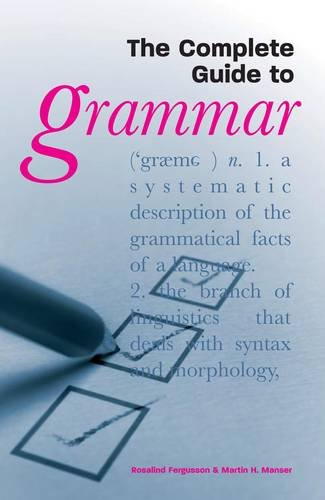 The Complete Guide to Grammar - Fergusson, Rosalind