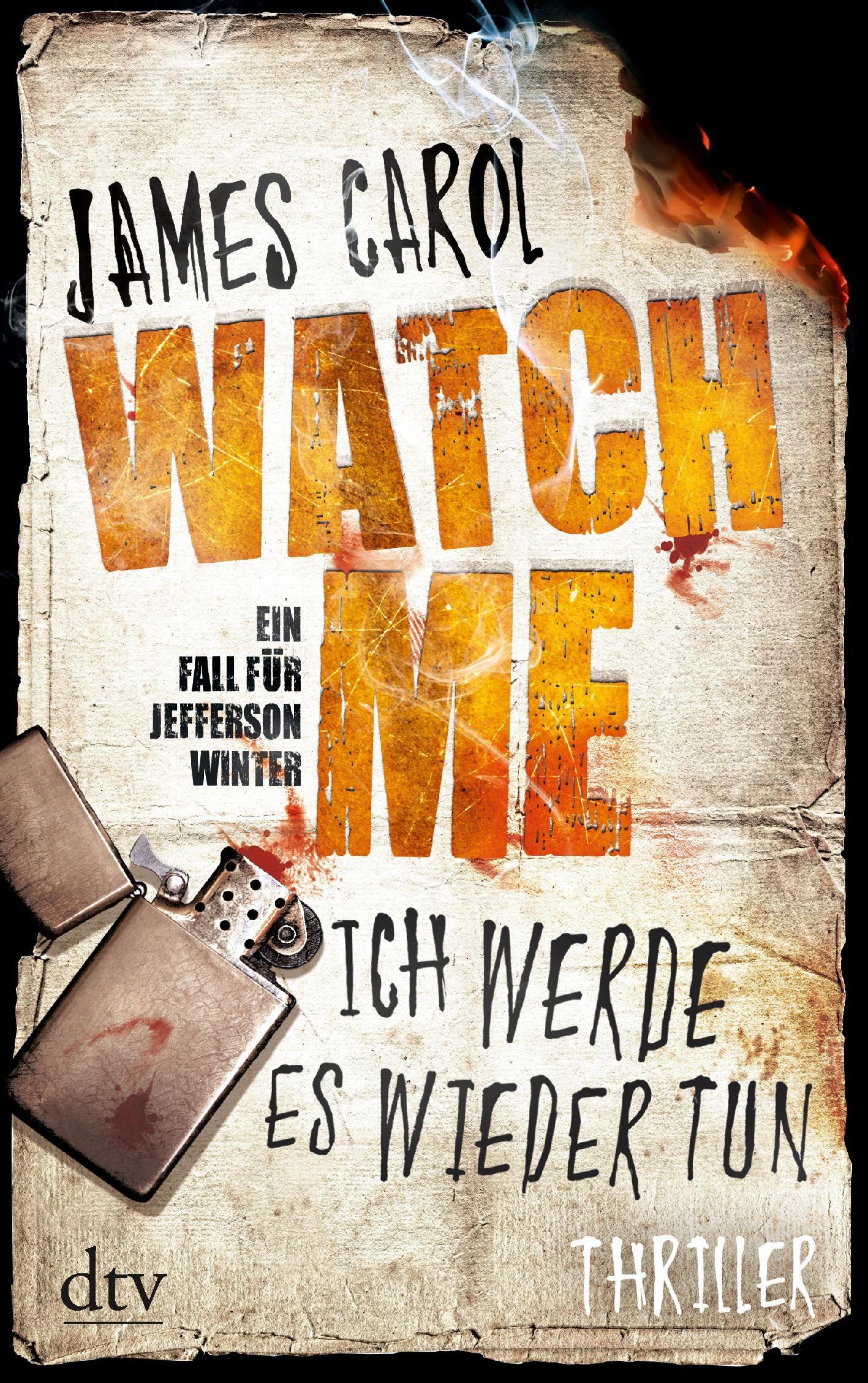 Watch Me - Ich werde es wieder tun - James Carol