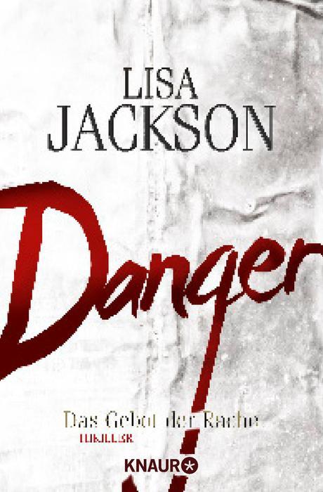 Danger: Das Gebot der Rache - Jackson, Lisa