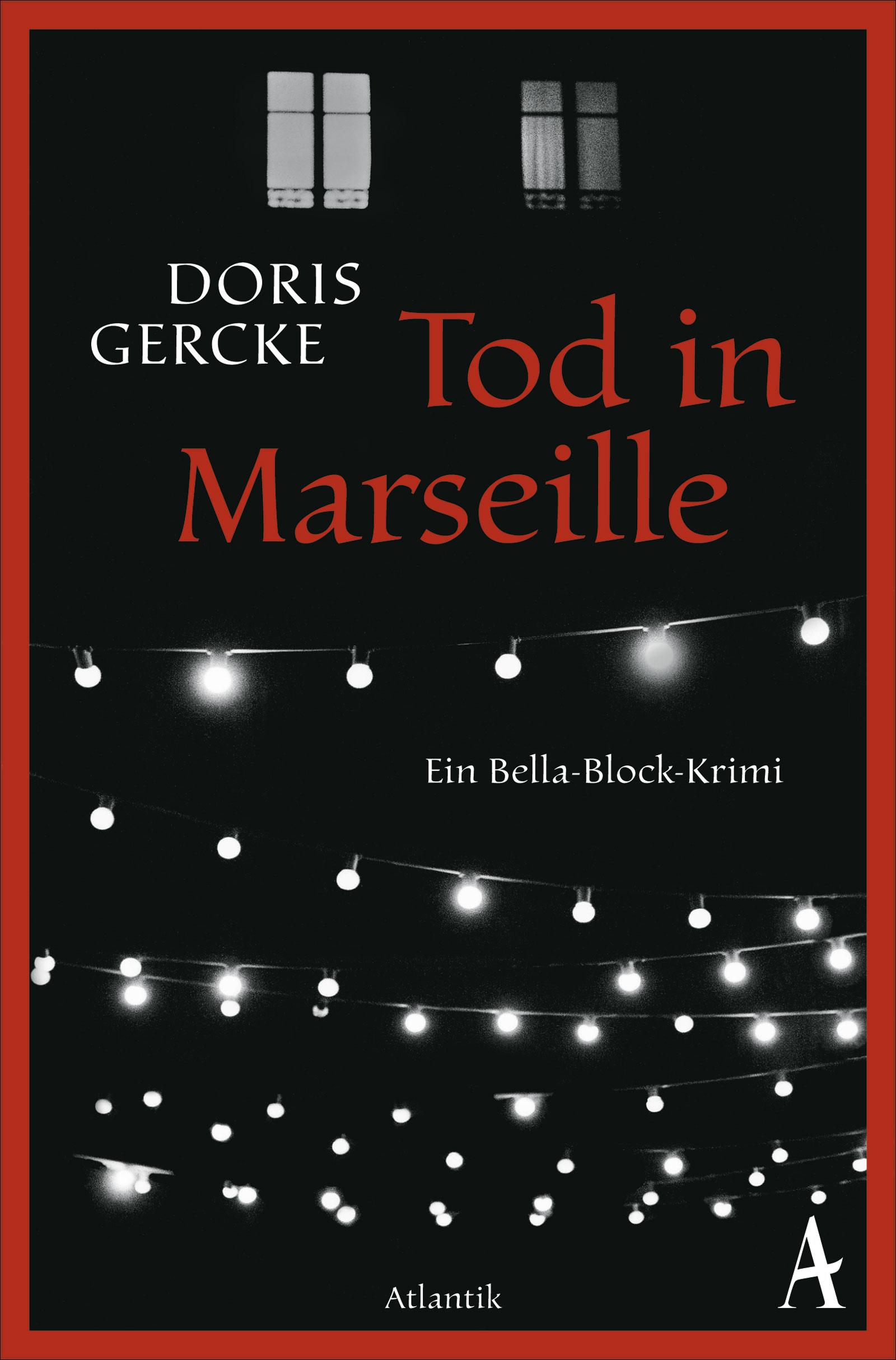 Tod in Marseille: Ein Bella-Block-Roman - Doris Gercke [Broschiert]