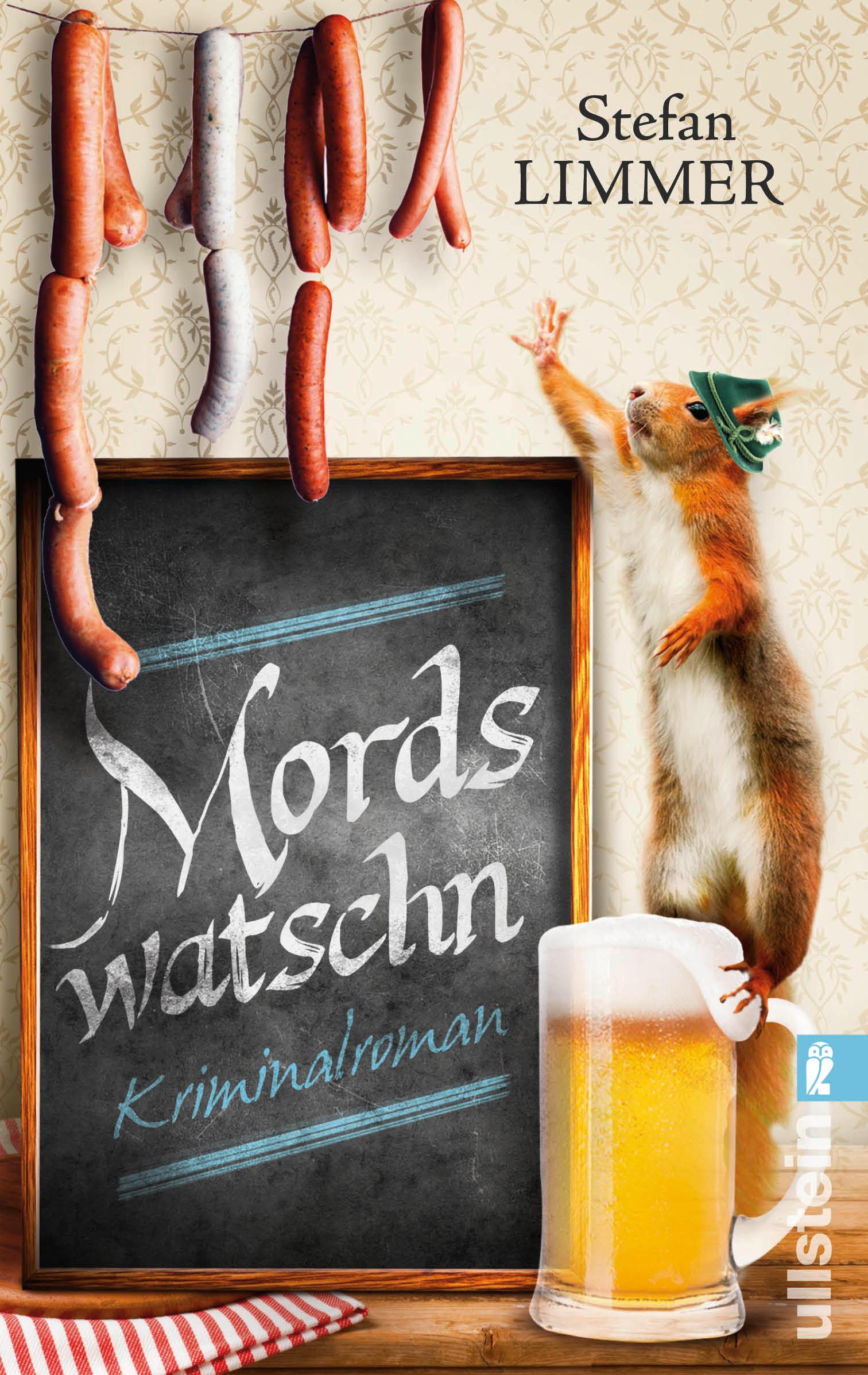 Mordswatschn: Ein Bayern-Krimi - Stefan Limmer