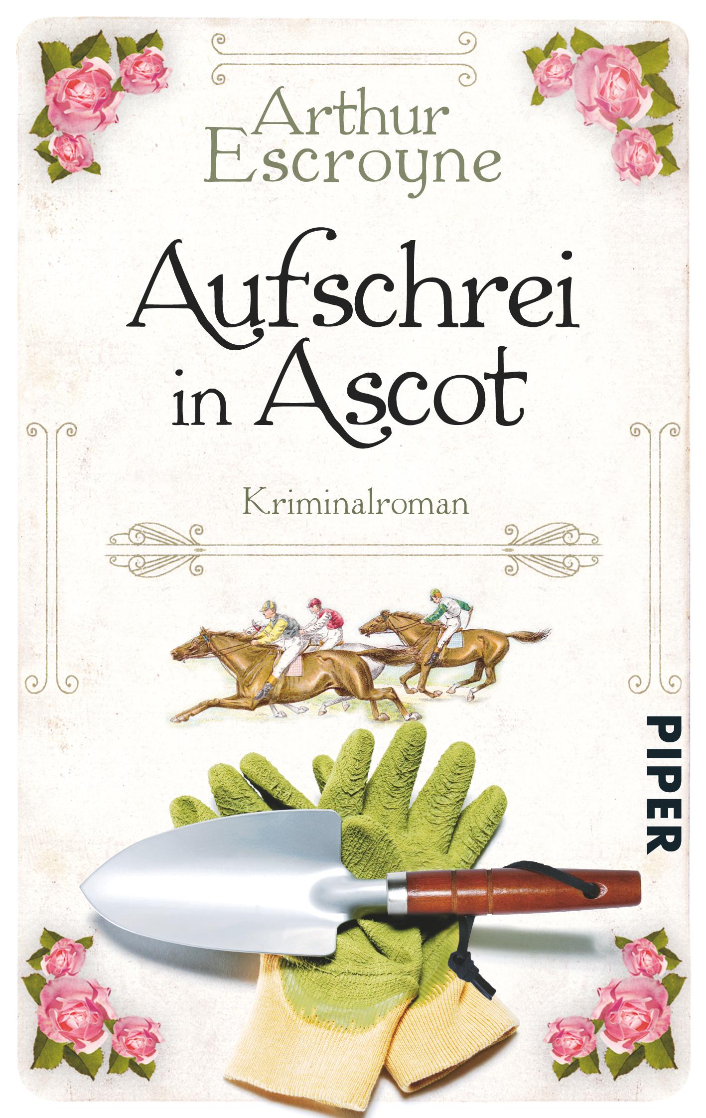 Aufschrei in Ascot - Arthur Escroyne