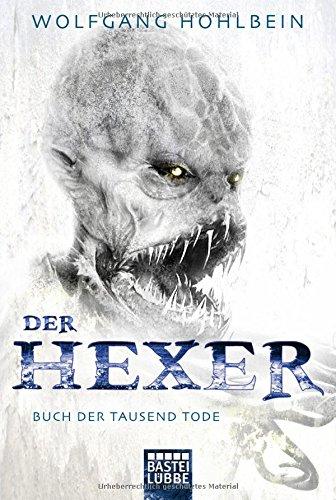 Der Hexer: Band 6 - Buch der tausend Tode - Wolfgang Hohlbein