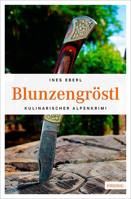 Blunzengröstl - Eberl, Ines