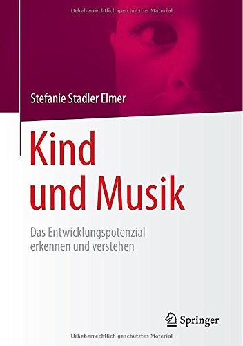 Kind und Musik: Das Entwicklungspotenzial erken...
