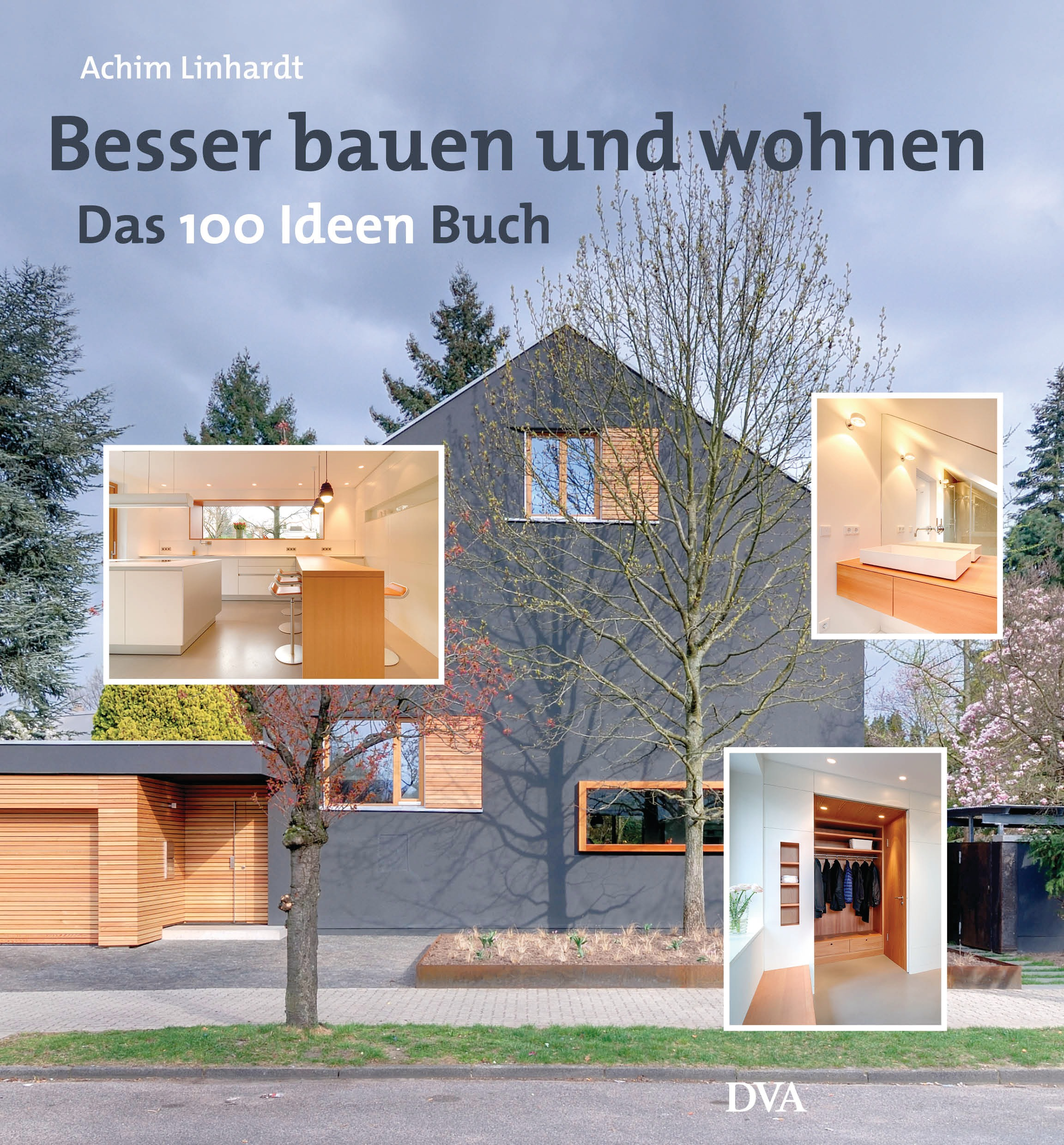 Besser bauen und wohnen: Das 100-Ideen-Buch - Linhardt, Achim