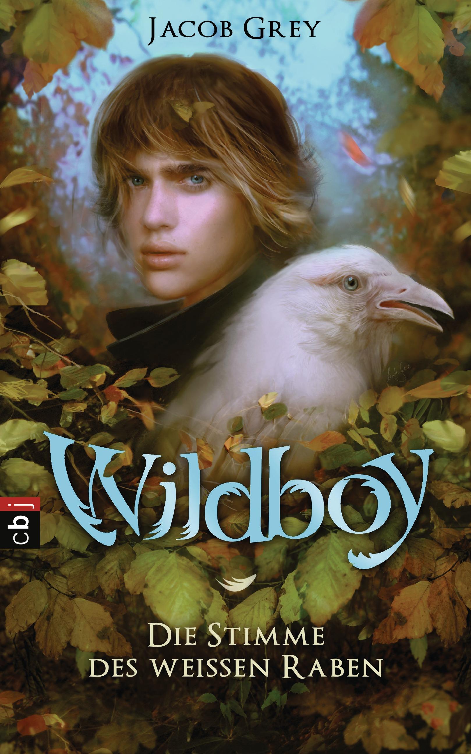 Wildboy - Die Stimme des weißen Raben: Band 1 -...