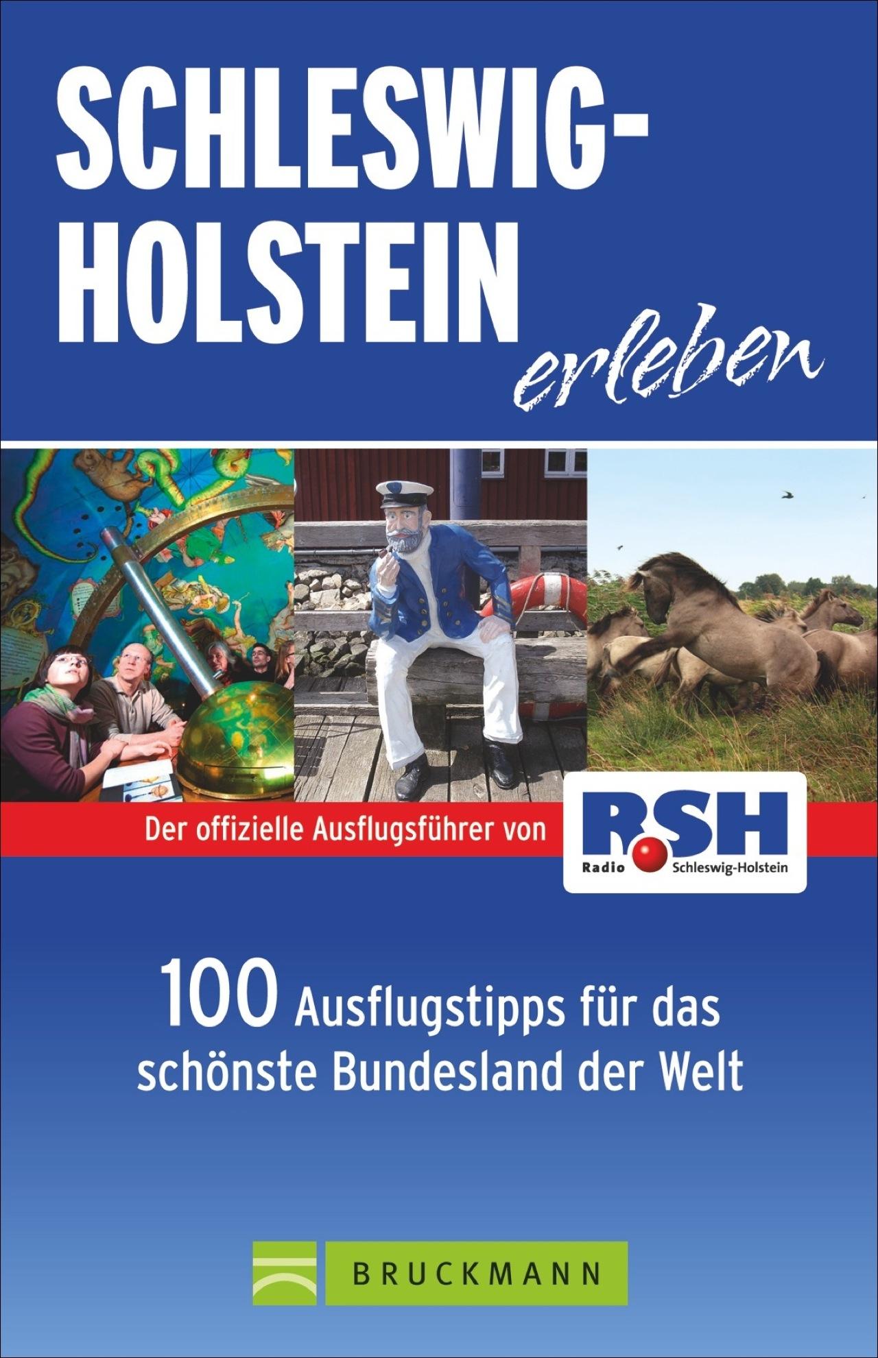 Schleswig Holstein erleben: 100 Ausflugstipps f...