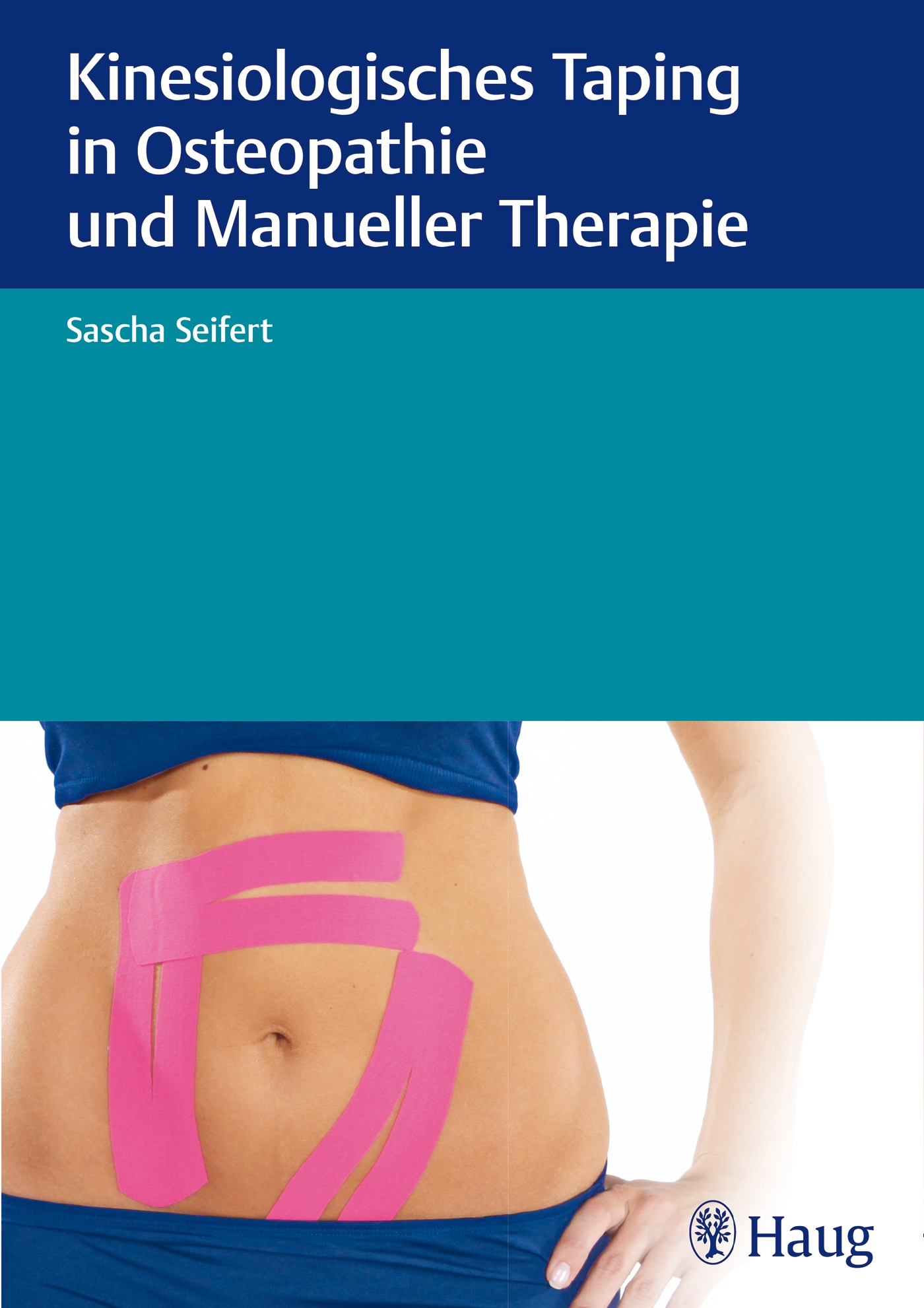 Kinesiologisches Taping in Osteopathie und Manu...