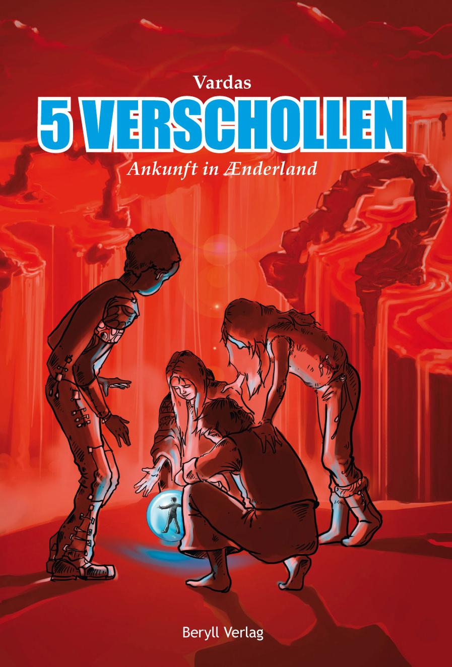 5 VERSCHOLLEN: Ankunft in Ænderland - Martius-Weber, Nathalie