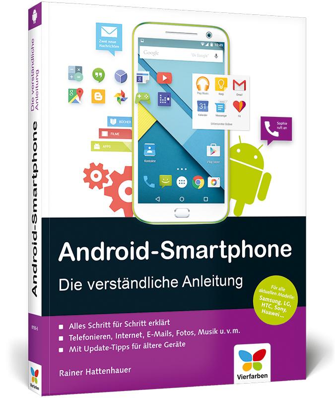 Android-Smartphone: Die verständliche Anleitung...