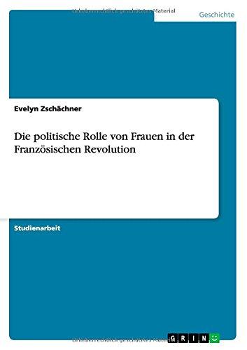 Die politische Rolle von Frauen in der Französi...