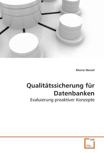 Qualitätssicherung für Datenbanken: Evaluierung...